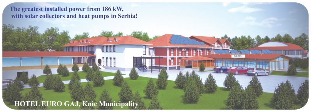 The greatest installed power from 186 kW with solar collectors and heat pumps in Serbia!